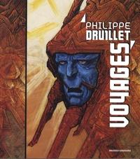 Philippe Druillet - Voyages.