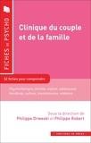 Philippe Drweski et Philippe Robert - Clinique du couple et de la famille.