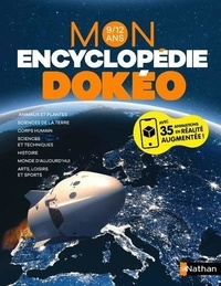 Philippe Dubois et François Aulas - Mon encyclopédie Dokéo 9/12 ans.