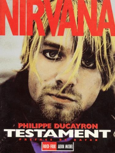 Philippe Ducayron - Nirvana - Testament.