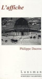 Philippe Ducros - L'affiche.