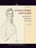 Philippe Dufieux - Antoine Marie Chenavard - Architecte lyonnais (1787-1883).