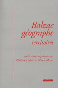 Philippe Dufour et Nicole Mozet - Balzac géographe - Territoires.