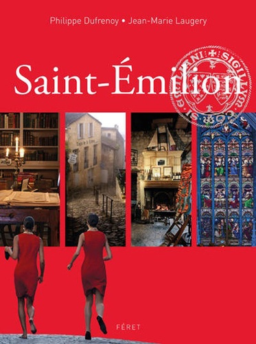Philippe Dufrenoy - Saint-Emilion.