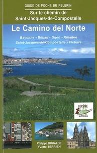 Philippe Duhalde et Yvette Terrien - Le Camino del Norte - Bayonne, Bilbao, Gijon, Ribadeo, Saint-Jacques-de-Compostelle, Fisterra.
