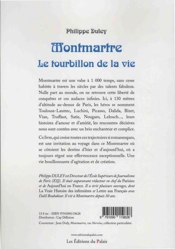 Montmartre. Le tourbillon de la vie