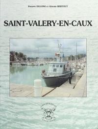 Philippe Dulong et Gérard Bertout - Saint-Valéry-en-Caux.