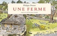Philippe Dumas - Une ferme d'autrefois.