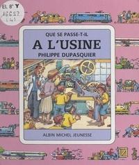 Philippe Dupasquier et Claude Lauriot Prévost - À l'usine.