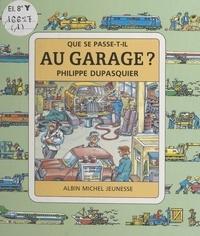 Philippe Dupasquier et Claude Lauriot Prévost - Au garage ?.