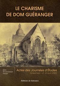 Deedr.fr Le charisme de Dom Guéranger - Autour de la pensée du restaurateur de Solesmes sur l'Eglise, la vie monastique et la liturgie Image