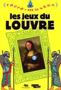 Philippe Dupuis - Les jeux du Louvre.
