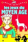 Philippe Dupuis - Les jeux du Moyen âge.