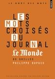 Philippe Dupuis - Les mots croisés du journal Le Monde - 80 grilles.