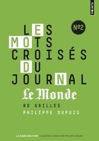 Philippe Dupuis - Les mots-croisés du journal Le Monde - N° 2.