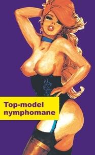 Philippe Dupuis - Top model nymphomane.