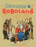 Philippe Dupuy et Charles Berberian - Bienvenue à Boboland (Tome 1).
