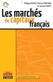 Philippe Dupuy et Patrice Fontaine - Les marchés de capitaux français.