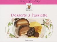 Philippe Durand - Desserts à l'assiette.