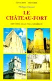 Philippe Durand - Le château-fort.