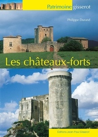 Philippe Durand - Les châteaux-forts.