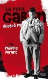Philippe Durant - Le petit Gabin illustré par l'exemple.