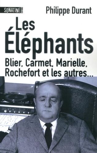 Les éléphants. Blier, Carmet, Marielle, Rochefort et les autres...