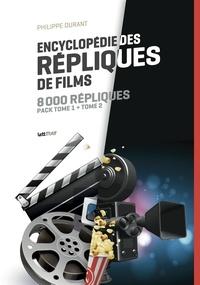 Philippe Durant - Répliques de films Intégrale : Pack en deux volumes : Tome 1 ; Tome 2 - 8 000 répliques de films.