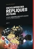 Philippe Durant - Répliques de films Tome 2 : Encyclopédie des répliques de films - 4 000 nouvelles répliques, du culte, de l'inédit, du savoureux....