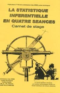 Philippe Dutarte et Christian Kern - La statistique inférentielle en quatre séances - Carnet de stage.