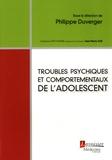 Philippe Duverger - Troubles psychiques et comportementaux de l'adolescent.
