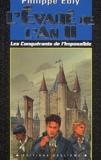 Philippe Ebly - Les conquérants de l'impossible Tome 3 : L'évadé de l'an II.