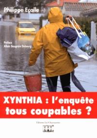 Philippe Ecalle - Xynthia : l'enquête - Tous coupables ?.