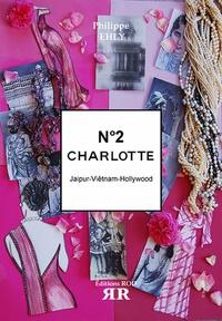 Philippe Ehly - Charlotte Tome 2 : Jaipur, Viêtnam, Hollywood.