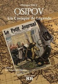 Philippe Ehly - Osipov, un cosaque de légende Tome 4 : La croisée des destins.