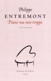 Philippe Entremont - Piano ma non tropo.