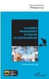 Philippe Eray - Le middle management à l'ère de la digitalisation.