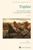 Philippe Erikson - Trophées - Etudes ethnologiques, indigénistes et amazonistes offertes à Patrick Menget Volume 1.