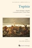Philippe Erikson - Trophées - Etudes ethnologiques, indigénistes et amazonistes offertes à Patrick Menget Volume 2.