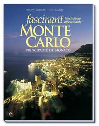 Philippe Erlanger et Italo Bazzoli - Fascinant Monte-Carlo - Edition Français-anglais-italien.