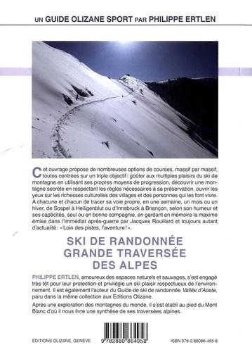 Grande traversée des Alpes. 11 raids de ski alpinisme en France, italie, Suisse et Autriche