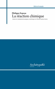 Lire le livre en ligne Réaction chimique (French Edition)