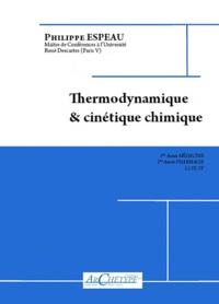 Philippe Espeau - Thermodynamique & cinétique chimique.