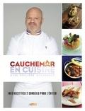 Philippe Etchebest - Cauchemar en cuisine - Mes recettes et conseils pour l'éviter.