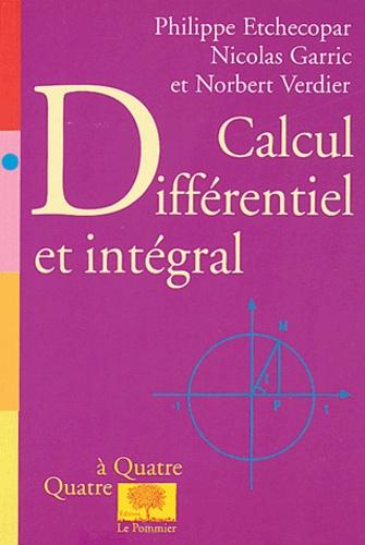 Philippe Etchecopar et Nicolas Garric - Calcul différentiel et intégral.