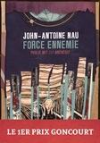 Philippe Ethuin et John-Antoine Nau - Force ennemie - publie.net & ArcheoSF vous proposent le premier prix Goncourt en numérique.