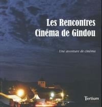 Philippe Etienne - Les rencontres cinéma de Gindou - Une aventure de cinéma.