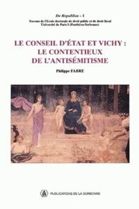 Philippe Fabre - Le Conseil d'Etat et Vichy : le contentieux de l'antisémitisme.