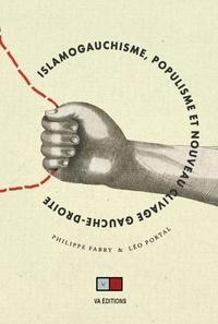 Philippe Fabry et Léo Portal - Islamogauchisme, populisme et nouveau clivage gauche-droite.