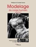 Philippe Faraut et Charisse Faraut - Modelage du corps humain - Volume 2, Poses et drapés en argile.